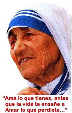 Madre Teresa de Calcuta ....
