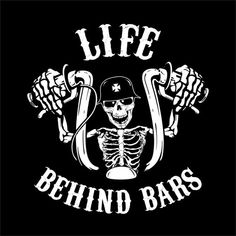 Life Behind Bars - Biker Shirt - Harley Shirt - Biker - Motorcycle - Black Shirt Biker Tattoos, Motorcycle Tattoos, Motorcycle Quotes, Motorcycle Art, Bike Art, Biker T-shirts, Biker Gear, Biker Chick, Punisher