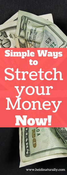 Find out how to stretch your money and live better. Learn the simple tricks & tips that you can use to live a healthy and blessed life. via @heidinaturally