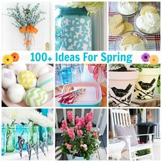100+ Ideas For Spring! I can't wait to have some spring fun with all these amazing ideas. #spring