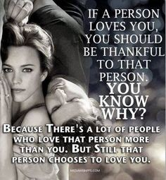 If a person loves you, you should be thankful to that person.        You know why?...★