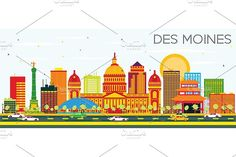 Des Moines Skyline Graphics Des Moines Skyline with Color Buildings and Blue Sky. Vector Illustration. Business Travel and Touri by Igor Sorokin