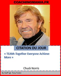 Citations Inspiration, Coaching, Staff Sergeant, Chuck Norris, Inspirer, Loin, The Fosters, Motivation, Quote Of The Day