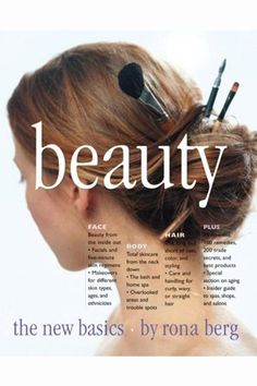 Beauty The New Basics by Rona Berg. 1 of The 6 Must-Read Beauty Books featured in Vogue India. #Beauty #Books
