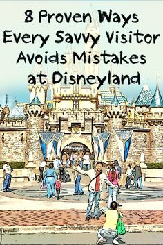 Disneyland hacks, secrets and tips - What the smart Disneyland visitor needs to know (but might not)