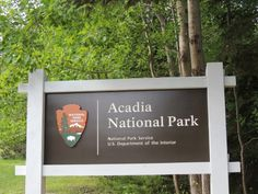 Acadia National Park Sign near the Hulls Cove Visitor Center