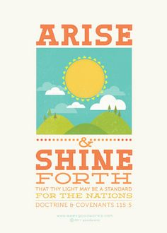 Arise and Shine Forth from seekgoodworks.com