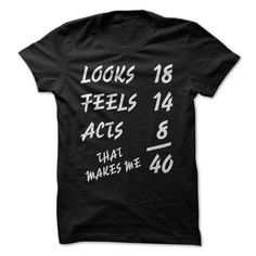 40 Birthday Funny Shirt T-Shirts, Hoodies, Sweaters