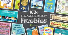 100+ FREE Classroom Display Resources - Downloadble and Printable!