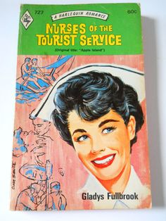Vitnage Harlequin Romance - Nurses of the Tourist Service 1974 by Gladys Fullbrook