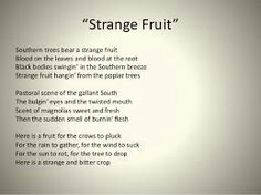 Billie holiday song lyrics two pinterest billie holiday and songs billie holiday juxtaposes african americans to a strabge rare fruit that hangs from trees stopboris Image collections