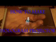 DIY Holograph How to build a hologram projector at home for cheap - YouTube
