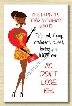 African American Talented Friend Greeting Card Queen Quotes Positive Motivational