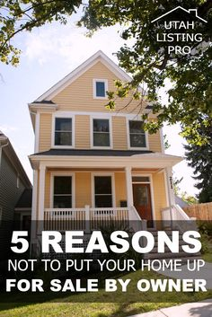 5 Reasons Not to Put Your Home Up For Sale by Owner — Utah Listing Pro | Things You Lose, Selling Your Home, Selling Tips, Hiring a Realtor