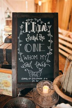 I Have Found The One My Soul loves. Song of Solomon 3:4 #sign #chalkboard #scripture #decor #couples #wedding #relationship