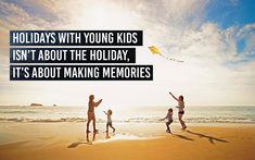 Holidays with young kids isn't about the holiday, it's about making memories ~ Unknown Happy holidays! School Memories, Write It Down, Making Memories, I School, Great Places, Happy Holidays, Children, Kids, Journal
