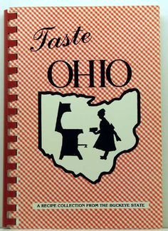 Taste Ohio Recipe Collection from the by ClassicOldCookbooks