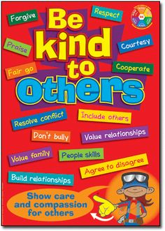 Values Education Toolkit Posters. Be kind to others poster by David Koutsoukis Values Education, Education Issues, Character Education, Education Posters, Classroom Board, Classroom Posters, Classroom Behavior, Classroom Decor, Bulletin Boards