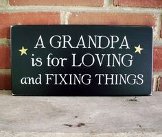 Wood Sign A Grandpa is for Loving Fathers Day Plaque