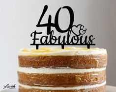 40 / 45 & FABULOUS acrylic cake topper  Black by LavishLaserDesign