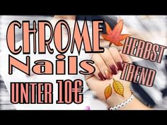 CHROME NAILS unter 10€ DIY - Herbst Trend 2016 | INGA AVENUE - YouTube