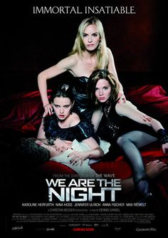 We Are the Night. Great movie! Watch the German version. Not the poorly dubbed English version.