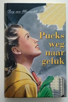 2 leuke boeken van Cissy van Marxveldt: ~ Puck van Holten en ~ De enige weg. Reading, Book Covers, Authors, Cards, Movie Posters, Van, Art, Film Poster, Word Reading