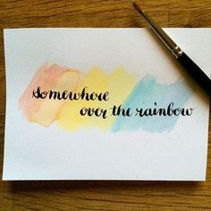 Somewhere over the rainbow © Calligraphique #moderncalligraphy #calligraphie #calligraphy #rainbow #song #peace