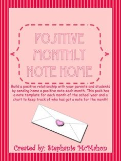 Build a positive relationship with your parents and students by sending home a positive note each month. This pack has a note template for each month of the school year and a chart to keep track of who has got a note for the month!  FREEBIE