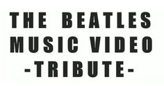 The Beatles video dedicado a la inigualable banda de musica Beatles creada en Liverpool