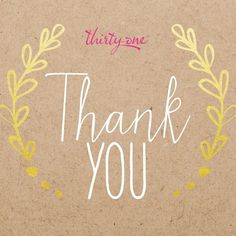 Be sure to Thank your customers for their order and support of your business!