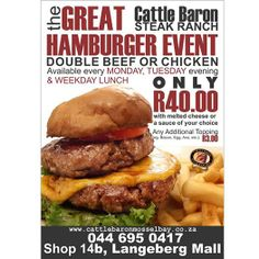Specials galore at Cattle Baron Mossel Bay. Have you tried this Double Patty burger with either Chicken or Beef for only A real hunger busting meal for the biggest appetite. Burger Specials, Steak Dishes, Public Holidays, Melted Cheese, Baron, Cattle, Hamburger, Meals, Chicken