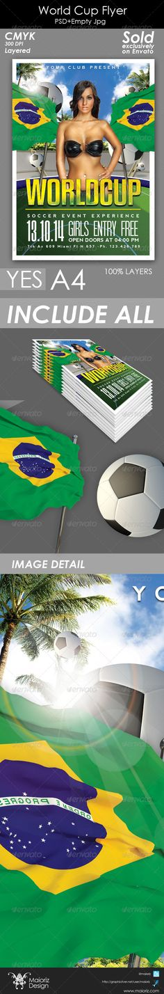 World Cup Flyer  #GraphicRiver                                Design created for 2014 Brazil world cup Event!! Not include Model image  Clean & Modern style Colour : CMYK  Files : .psd and empty Jpg  Size : A4 = 8.3×11.7 inch +3 mm bleed.  px / 300dpi  Fully layered and edit text  Background image used Included+3D elements.  Fonts Nevis –  .fontsquirrel /fonts/nevis Kenyan –  .dafont /search.php?q=Kenyan+Coffee SF Movie Posters –  .dafont /sf-movie-poster.font  Not Include Image. Link to buy…