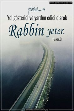 #DiniSözler #AllahınEmirleri #KuranıKerim #KuranAyetleri #ResimliAyetler #islam #islamicquotes #corekotuyagi Beautiful Islamic Quotes, Islamic Inspirational Quotes, Learn Turkish Language, Muslim Quotes, Quran Quotes, Allah Islam, Religion, Country Roads, Amen