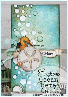 Tammy Tutterow   Explore Ocean Themed Card