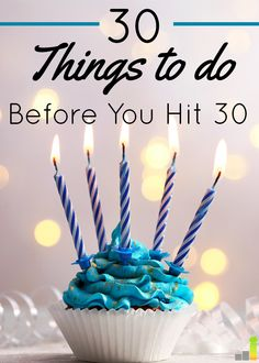 Turning 30 soon? Here are 30 things to do before you hit from managing your money to going on that trip you've always dreamed of taking. Turning 30, Fabulous Birthday, Time Of Your Life, Create A Budget, Managing Your Money, Read Later, Birthday Quotes, Birthday Ideas, Are You Happy