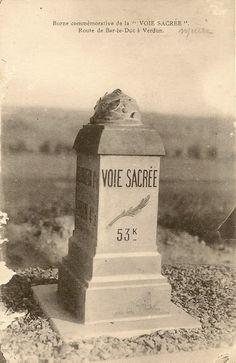 "WWI Verdun, ""Voie Sacree"""