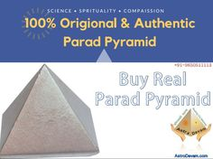 Buy Real Parad Pyramid    This effective pyramid made of pure 100% medicated parad (mercury) generates effective vibrations to purify and beautify the air of secrecy of the location where it is stored.