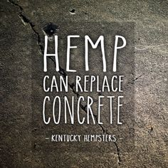 #Concrete manufacturing produces about 5% of global man made CO2 emissions and most cement kilns today use unrenewable resources like #coal and #petroluem as primary fuels. #Hemp can be mixed with lime and water to create a #sustainable #renewable #nontoxic concrete formula called #hempcrete that is healthier for us and our environment! #health #building #construction #alternatives #green #innovation #healthy #agriculture #manufacturing