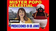 Mister Popo Celestial Predicciones Viernes  09 de Junio 2017
