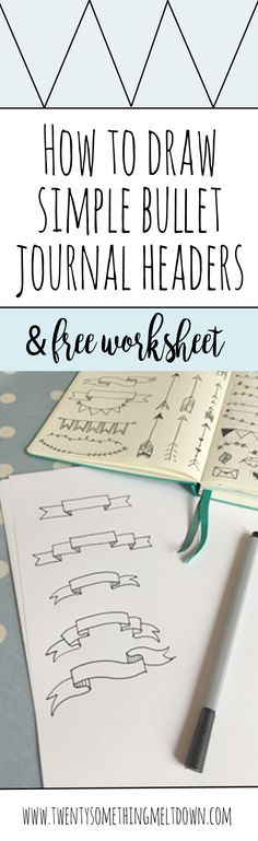 How To Draw Easy Banners For Your Bullet Journal (& Free Worksheet)