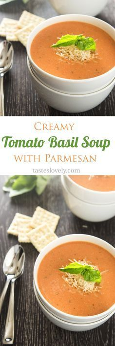 Creamy tomato basil soup with parmesan cheese - the BEST tomato soup I've ever had!