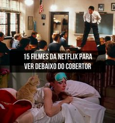15 Filmes da Netflix para ver debaixo do cobertor