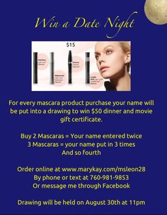 Mary Kay Mascara $15 and you could win $50 gift certificate to dinner and a movie .  Order now at www.marykay.com/msleon28 and get free shipping