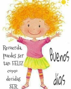 Low cost healthy recipes for two people kids pictures Good Morning Messages, Good Morning Quotes, Good Morning In Spanish, Spanish Inspirational Quotes, Juan Les Pins, Positive Phrases, Cute Little Girls, Cute Illustration, Emoticon