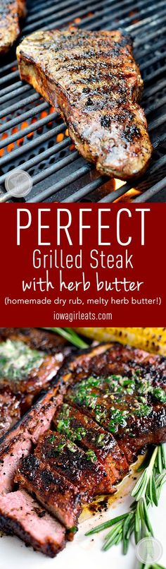 Perfect Grilled Steak with Herb Butter features a homemade dry rub and melty herb butter finish. This easy grilled steak recipe is absolutely mouthwatering! Grilled Steak Recipes, Grilled Meat, Grilling Recipes, Meat Recipes, Dinner Recipes, Cooking Recipes, Recipies, Healthy Grilling, Chicken Recipes