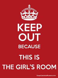 For the girls'room