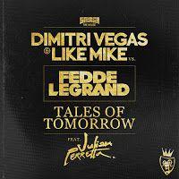 "RADIO   CORAZÓN  MUSICAL  TV: DIMITRI VEGAS & LIKE MIKE VS FEDDE LE GRAND: ""TALE..."