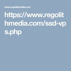 https://www.regolithmedia.com/ssd-vps.php