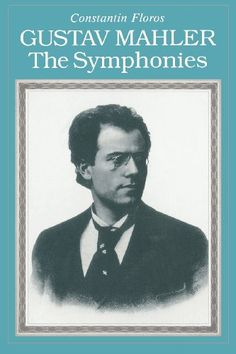 Gustav Mahler: The Symphonies by Constantin Floros http://www.amazon.com/dp/1574670255/ref=cm_sw_r_pi_dp_.0Hhvb1H0YMCF